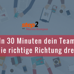 30 minuten für dein team